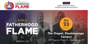 The Buffalo Fatherhood Initiative Lights a Fatherhood FLAME on October 23rd
