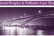 Hospice and Palliative Care Month